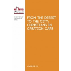 From The Desert to The City : Christians in Creation Care (#15)