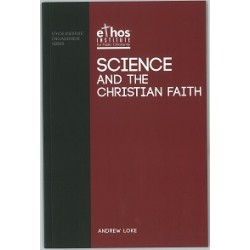 Science and the Christian Faith (#02)