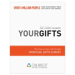 Your Gifts: Spiritual Gifts Survey for Adults