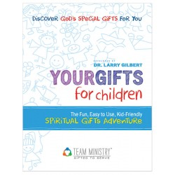 Your Gifts for Children: Spiritual Gifts Adventure