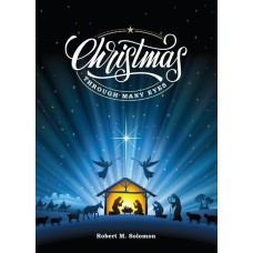 Christmas Through Many Eyes by Robert M. Solomon