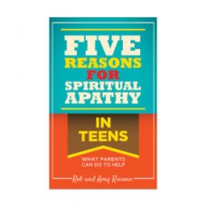 Five Reasons for Spiritual Apathy in Teens - What Parents Can Do to Help