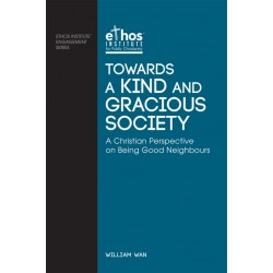 Towards a Kind and Gracious Society (#07)