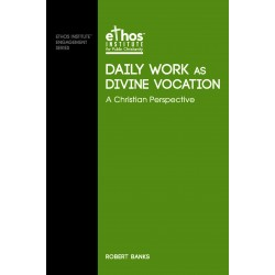 Daily Work as Divine Vocation - A Christian Perspective (#09)
