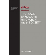 The Place of Music in The Church and in Society